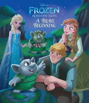 Disney Frozen Northern Lights A Brave Beginning (Paperback)