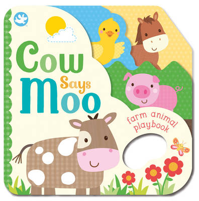 Little Learners Cow Says Moo: Farm Animal Playbook (Board book)