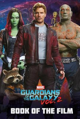Marvel Guardians of the Galaxy Vol. 2 Book of the Film (Paperback)