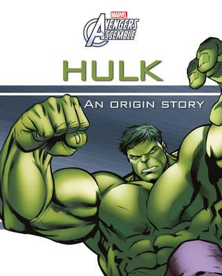 Marvel Avengers Assemble Hulk An Origin Story (Hardback)