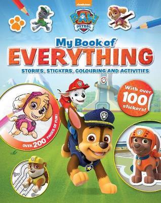 Nickelodeon PAW Patrol My Book of Everything (Hardback)