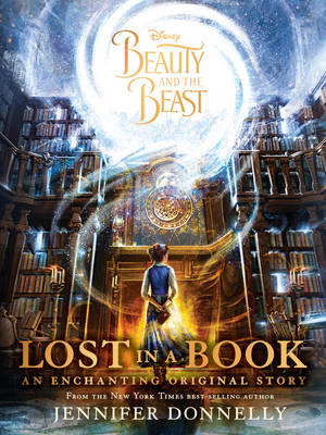 Disney Beauty and the Beast Lost in a Book: An Enchanting Original Story (Paperback)
