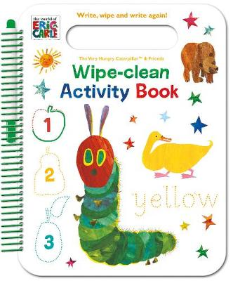 The World of Eric Carle Wipe-Clean Activity Book: Write, Wipe and Write Again!