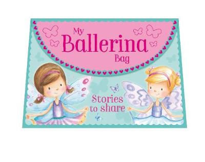 My Ballerina Bag: Stories to Share (Hardback)