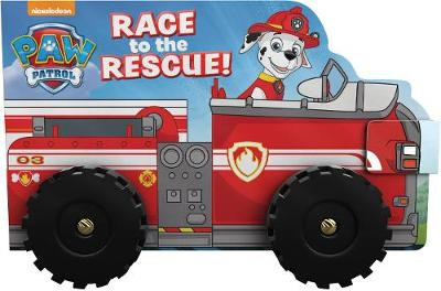 Nickelodeon PAW Patrol Race to the Rescue! (Board book)
