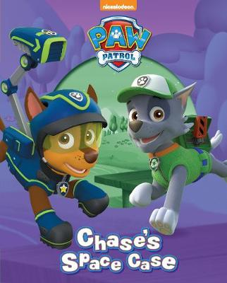 Nickelodeon PAW Patrol Chase's Space Case (Hardback)