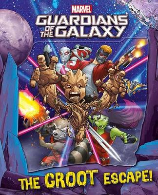 Marvel Guardians of the Galaxy The Groot Escape! (Hardback)