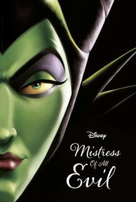 Disney Villains Mistress of All Evil (Paperback)
