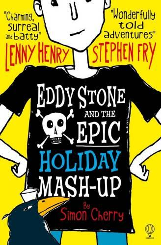 Eddy Stone and the Epic Holiday Mash-Up - Eddy Stone 01 (Paperback)