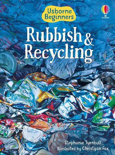 Beginners Rubbish and Recycling - Beginners Series (Hardback)