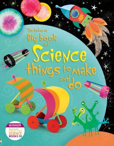 Big Book of Science Things to Make and Do (Hardback)
