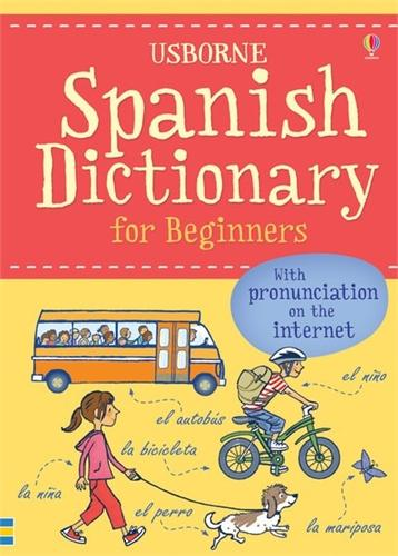 Spanish Dictionary for Beginners - Language for Beginners Dictionary (Paperback)