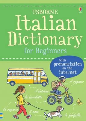 Italian Dictionary for Beginners - Beginner's Dictionary (Paperback)