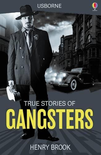 True Stories Gangsters - True Stories (Paperback)