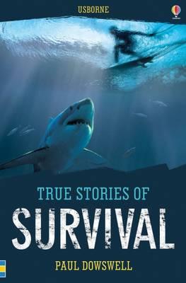 True Stories Survival - True Stories (Paperback)