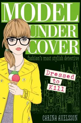 Model Under Cover (4): Dressed to Kill - Model Under Cover 04 (Paperback)