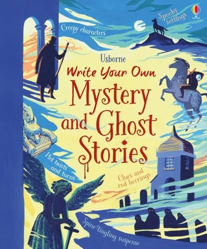 Write Your Own Mystery & Ghost Stories - Write Your Own (Hardback)