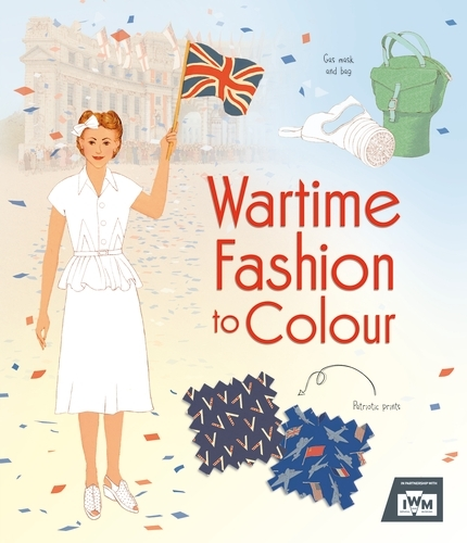 Wartime Fashion to Colour - Patterns to Colour (Paperback)