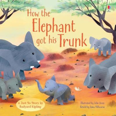 How the Elephant Got His Trunk - Picture Books (Paperback)
