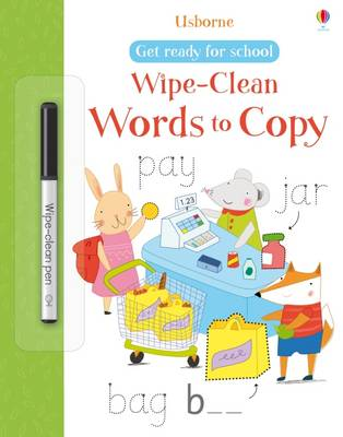 Get Ready for School Wipe-Clean Words to Copy - Wipe-clean Books (Paperback)