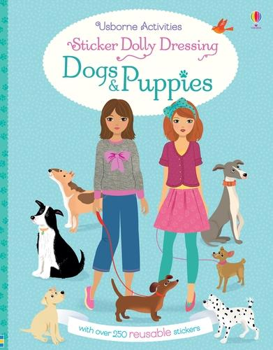 Sticker Dolly Dressing Dogs and Puppies - Sticker Dolly Dressing (Paperback)