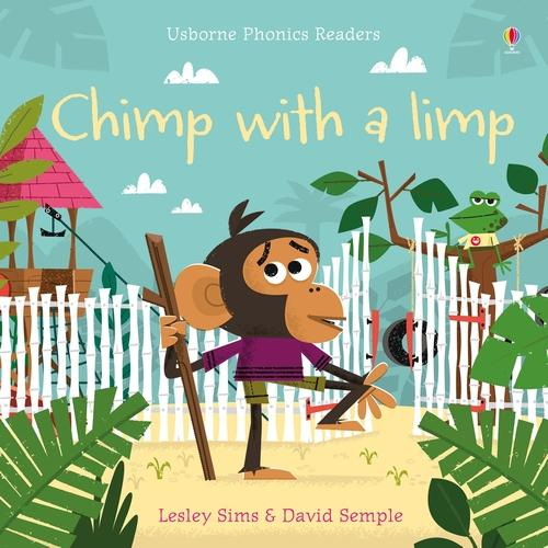Chimp with a Limp - Phonics Readers (Paperback)