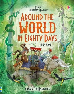 Around the World in 80 Days - Illustrated Originals (Hardback)