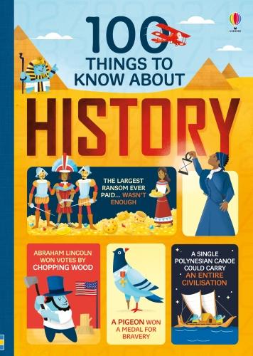 100 Things to Know About History - 100 Things to Know (Hardback)