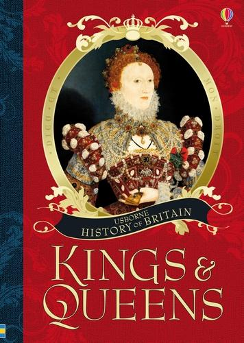 Kings and Queens - History of Britain (Hardback)