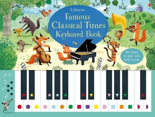 Famous Classical Tunes Keyboard Book (Spiral bound)