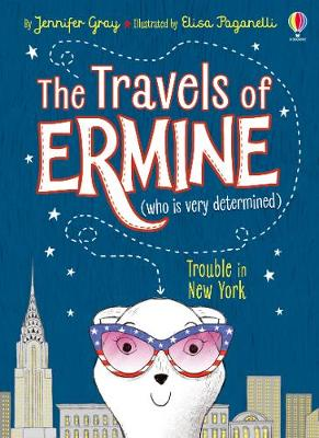 Trouble In New York - The Travels of Ermine 01 (Paperback)