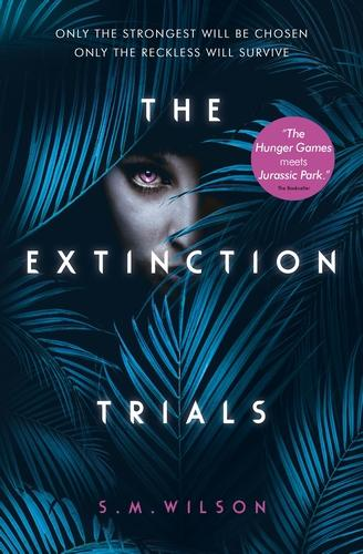 The Extinction Trials - The Extinction Trials 01 (Paperback)