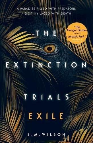 The Extinction Trials: Exile - The Extinction Trials 2 (Paperback)