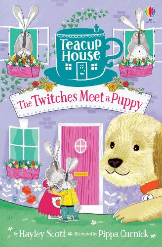 The Twitches Meet a Puppy - Teacup House (Paperback)