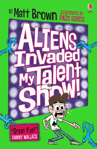 Aliens Invaded My Talent Show! (Paperback)