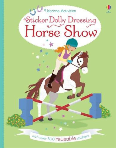 Sticker Dolly Dressing Horse Show - Sticker Dolly Dressing (Paperback)