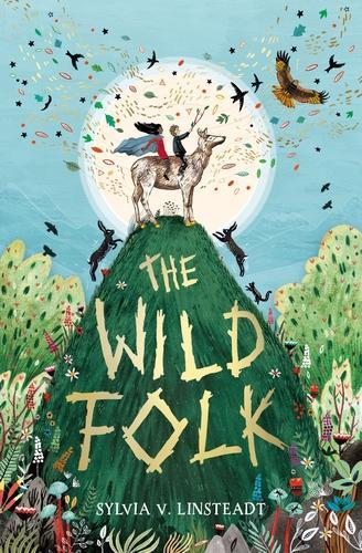 The Wild Folk - The Stargold Chronicles (Paperback)