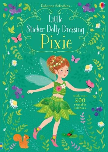 Little Sticker Dolly Dressing Pixie - Sticker Dolly Dressing (Paperback)