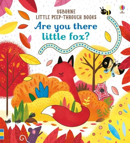 Are You There Little Fox? - Little Peep-Through Books (Board book)