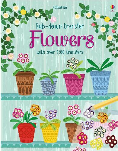 Flowers - Rub-down Transfer Books (Hardback)