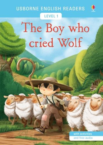 The Boy Who Cried Wolf: Usborne English Readers Level 1 - Usborne English Readers (Paperback)
