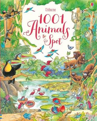 1001 Animals to Spot - 1001 Things to Spot (Hardback)
