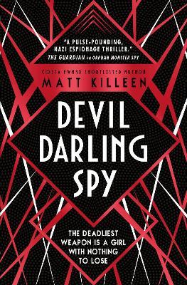 Devil, Darling, Spy - Orphan, Monster, Spy (Paperback)