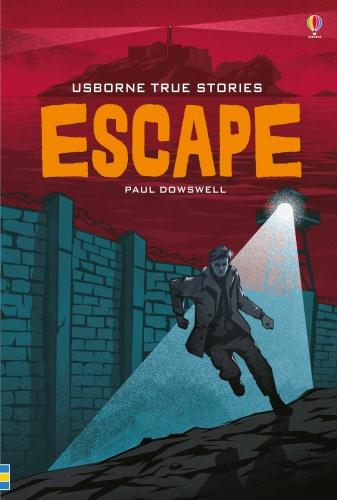 True Stories of Escape - Young Reading Series 4 (Hardback)