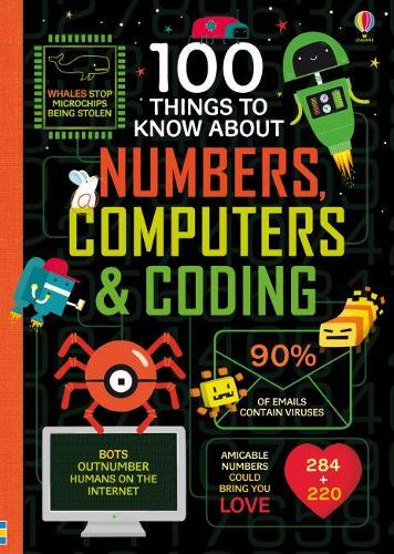 100 Things to Know About Numbers, Computers & Coding - 100 Things to Know (Hardback)