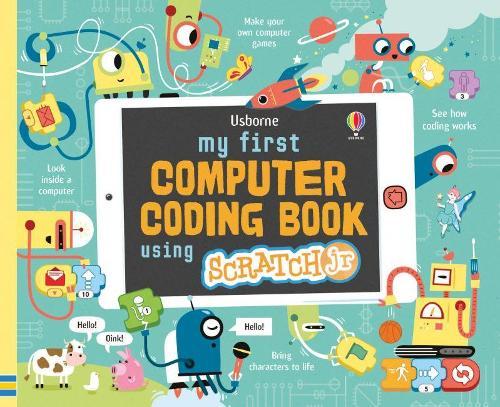 My First Computer Coding Book Using ScratchJr (Spiral bound)