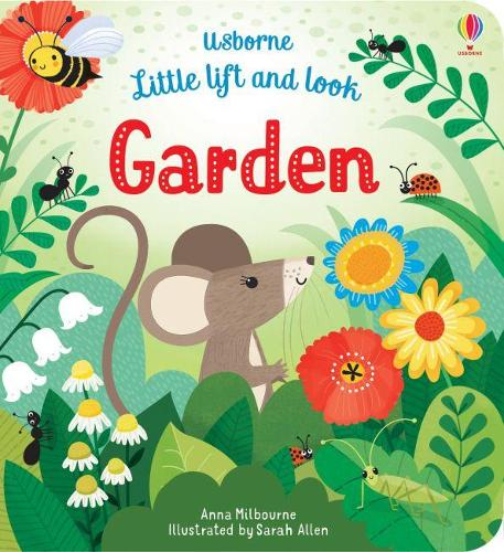 Little Lift and Look Garden - Little Lift and Look (Paperback)