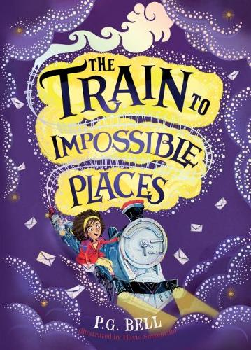 The Train to Impossible Places (Hardback)