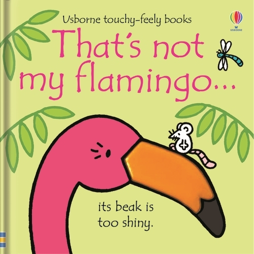 That's not my flamingo... - THAT'S NOT MY (R) (Board book)