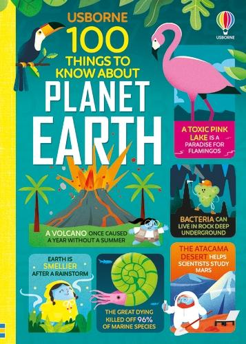 100 Things to Know About Planet Earth - 100 Things to Know (Hardback)